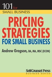Pricing Strategies for Small Business ebook by Andrew Gregson