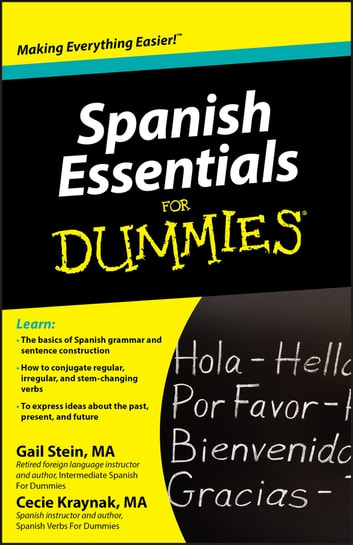 Spanish Essentials For Dummies ebook by Gail Stein,Kraynak