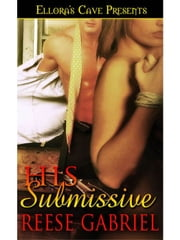 His Submissive ebook by Reese Gabriel