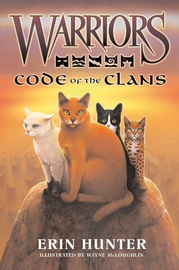 Warriors: Code of the Clans ebook by Erin Hunter
