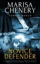 Novice Defender ebook by Marisa Chenery