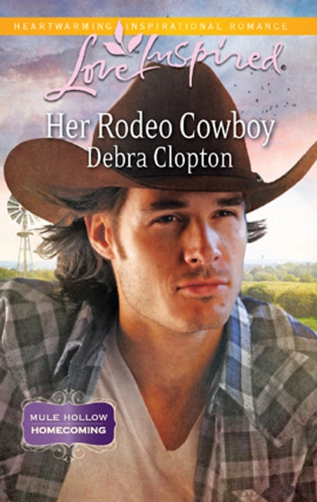 Her Rodeo Cowboy - A Wholesome Western Romance ebook by Debra Clopton
