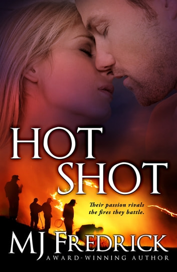 Hot Shot ebook by MJ Fredrick