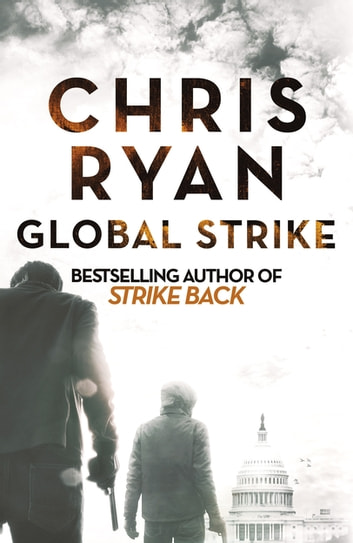 Global Strike - A Strike Back Novel (3) ebook by Chris Ryan