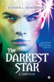 The Darkest Star. Il libro di Luc ebook by Jennifer L. Armentrout