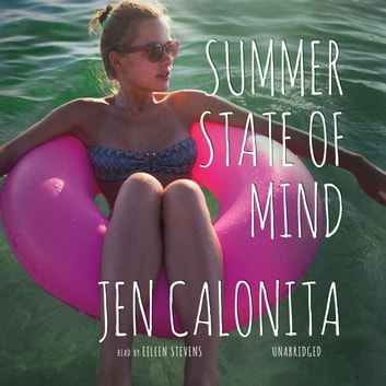 Summer State of Mind audiobook by Jen Calonita