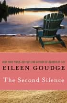 The Second Silence ebook by Eileen Goudge