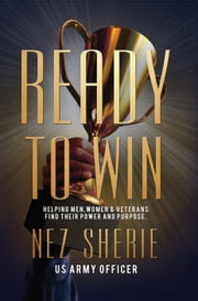 Ready to Win ebook by Nez Sherie