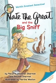 Nate the Great and the Big Sniff ebook by Marjorie Weinman Sharmat,Mitchell Sharmat,Martha Weston