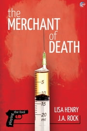 The Merchant of Death ebook by Lisa Henry,J.A. Rock