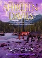 Rogue Rapids ebook by Shirleen Davies