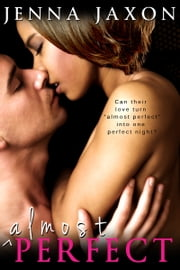 Almost Perfect ebook by Jenna Jaxon