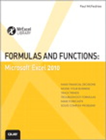 Formulas and Functions: Microsoft Excel 2010 - Microsoft Excel 2010 eBook by Paul McFedries