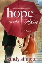 Hope in the Rain ebook by Sandy Sinnett