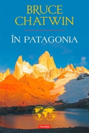 În Patagonia ebook by Chatwin Bruce