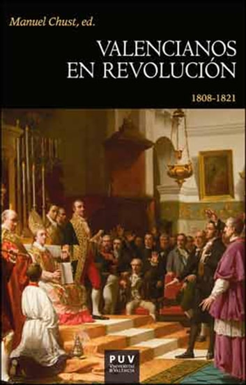 Valencianos en revolución - 1808-1821 ebook by Manuel ChustEd