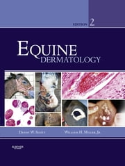 Equine Dermatology ebook by Danny W. Scott,William H. Miller Jr.