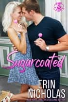 Sugarcoated ebook by