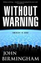 Without Warning: The Disappearance 1 ebook by John Birmingham
