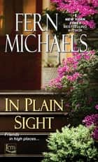 In Plain Sight ebook by Fern Michaels