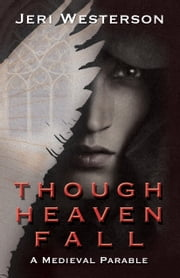 Though Heaven Fall ebook by Jeri Westerson
