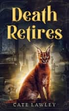 Death Retires ebook by