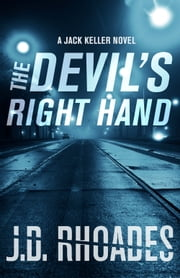 The Devil's Right Hand ebook by J.D. Rhoades