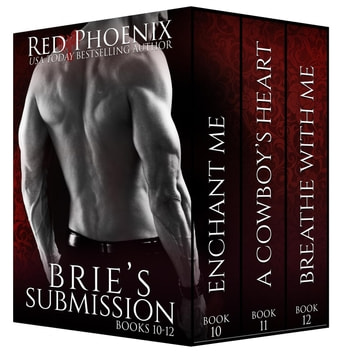 Brie's Submission 10-12 ebook by Red Phoenix