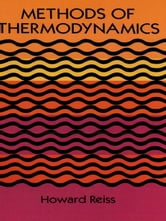 Methods of Thermodynamics ebook by Howard Reiss
