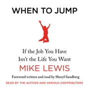 When to Jump - If the Job You Have Isn't the Life You Want audiobook by Mike Lewis
