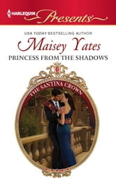 Princess From the Shadows ebook by Maisey Yates