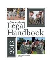 Commander's Legal Handbook 2013 ebook by United States Government  US Army