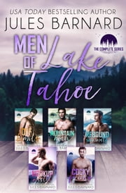 Men of Lake Tahoe: The Complete Series ebook by Jules Barnard
