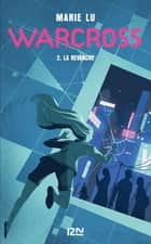 Warcross - tome 02 : La revanche ebook by Marie LU, Guillaume FOURNIER