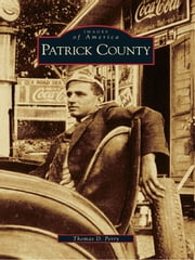 Patrick County ebook by Thomas D. Perry