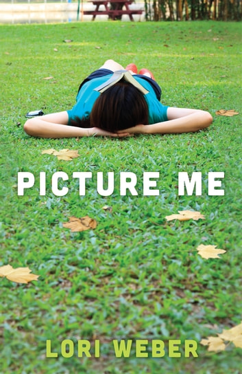 Picture Me ebook by Lori Weber