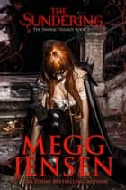 The Sundering ebook by Megg Jensen