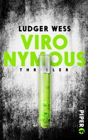 VIRONYMOUS - Thriller ebook by Ludger Weß