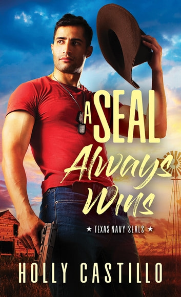 A SEAL Always Wins ebook by Holly Castillo