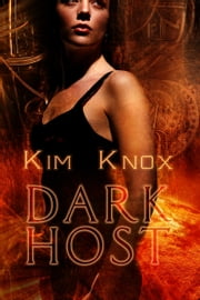 Dark Host ebook by Kim Knox