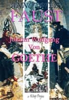 Faust - Annotated ebook by Johann Wolfgang Von Goethe, Bayard Taylor, Harry Clarke,...