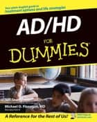 AD / HD For Dummies ebook by Jeff Strong, Michael O. Flanagan