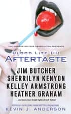 Blood Lite III: Aftertaste ekitaplar by Kevin J. Anderson
