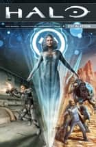 Halo: Escalation Volume 4 ebook by Duffy Boudreau