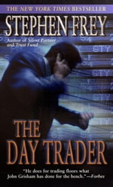 The Day Trader ebook by Stephen Frey