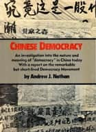 Chinese Democracy ebook by Andrew J. Nathan
