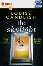 The Skylight - Quick Reads 2021 ebook by Louise Candlish