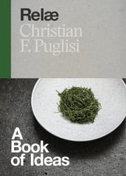 Relæ - A Book of Ideas ebook by Christian F. Puglisi