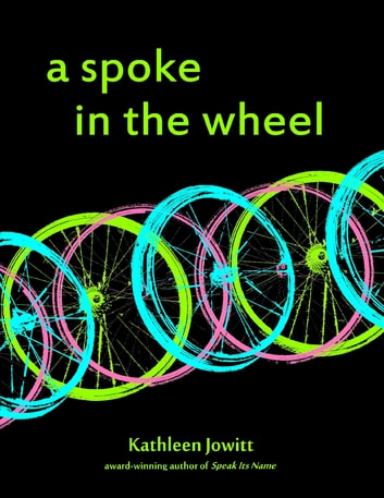 A Spoke In the Wheel ebook by Kathleen Jowitt