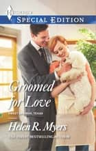 Groomed for Love ebook by Helen R. Myers